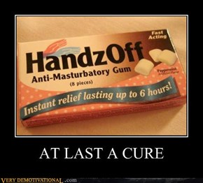 AT LAST A CURE