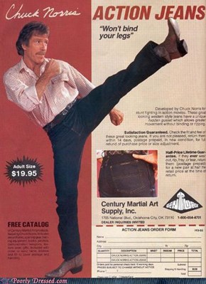 Actually the Best Jeans for Roundhouse Kicks Are Crotchless