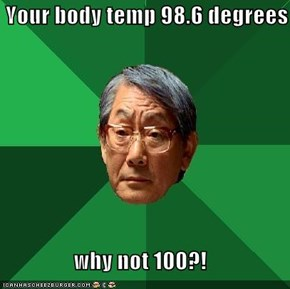 High Expectations Asian Dad Always Expects More Degrees