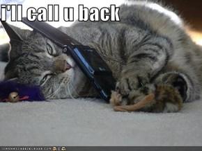 i'll call u back