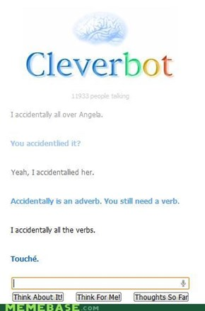 I accidentally Cleverbot.