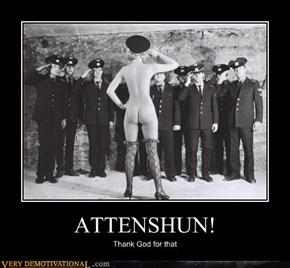 ATTENSHUN!