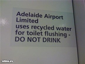 Because it's recycled water