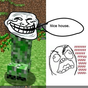 Nice house,bro