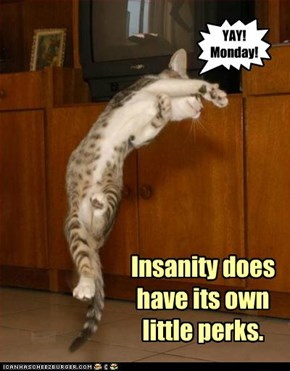 YAY!Monday!