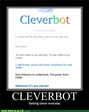 Cleverbot knows all about Pokémans!