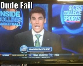 Dude Fail