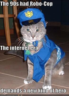 The 90s had Robo-Cop The internet era demands a new kind of hero