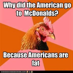 Why did the American go to  McDonalds?