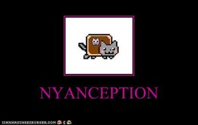 NYANCEPTION