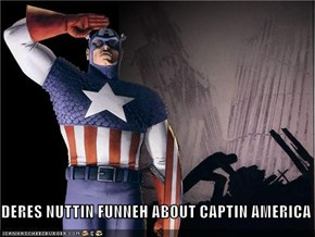 DERES NUTTIN FUNNEH ABOUT CAPTIN AMERICA