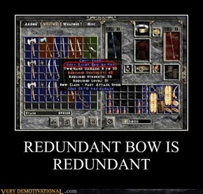 REDUNDANT BOW IS REDUNDANT