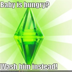 Baby is hungry?  Wash him instead!