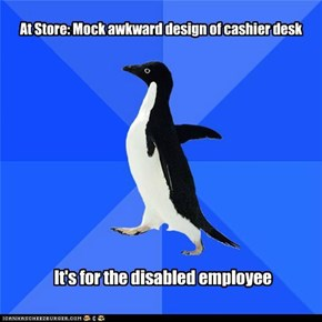 At Store: Mock awkward design of cashier desk