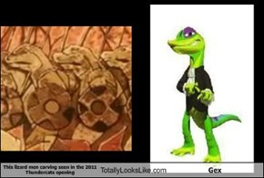 This lizard men carving seen in the 2011 Thundercats opening Totally Looks Like Gex