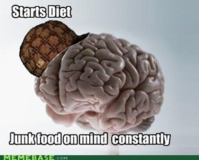 Scumbag Brain : Diet