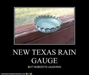 NEW TEXAS RAIN GAUGE