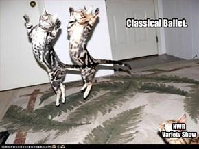 Classical Ballet.