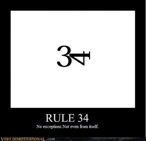 Rule 34: No exceptions, not even from itself. Fixed