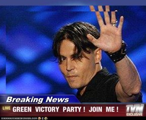 Breaking News - GREEN  VICTORY  PARTY !  JOIN  ME !