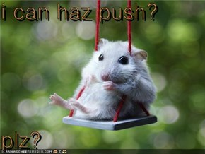 i can haz push?  plz?