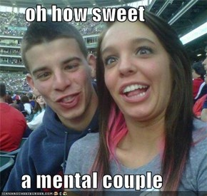 oh how sweet       a mental couple