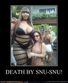 DEATH BY SNU-SNU!