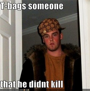 Scumbag Steve Gives One for the Team