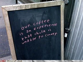 Happy Monday! Hope Your Coffee Is Inexpressibly Transcendent!