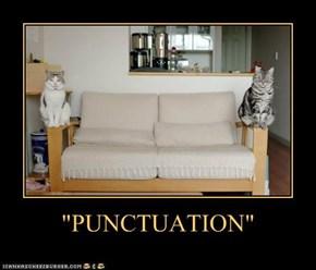 """""""PUNCTUATION"""""""