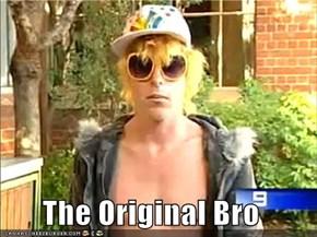The Original Bro