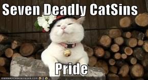 Seven Deadly CatSins  Pride