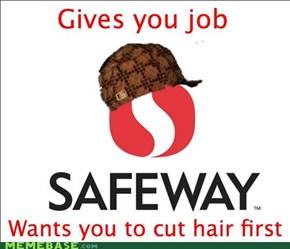 Scumbag Safeway