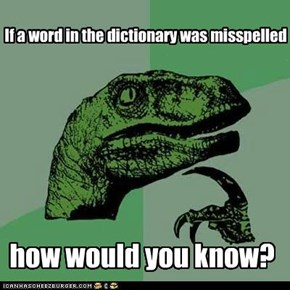 Philosoraptor: Look it up on the internet