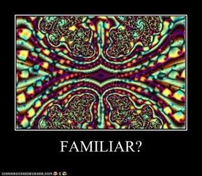 FAMILIAR?