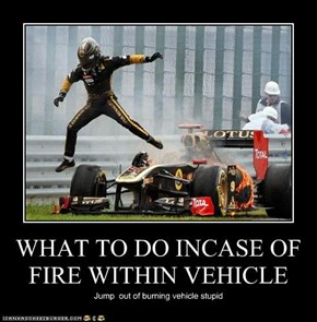 WHAT TO DO INCASE OF FIRE WITHIN VEHICLE
