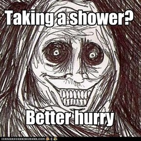 Taking a shower?