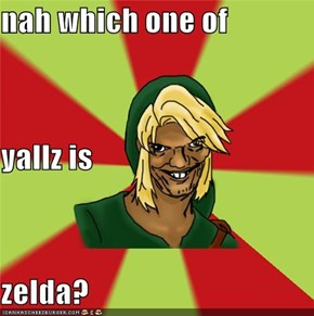 nah which one of yallz is zelda?