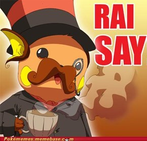 Fancy Raichu Like a Sir