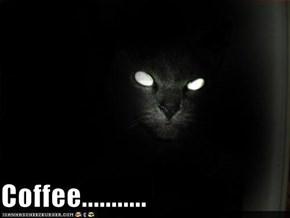 Coffee...........