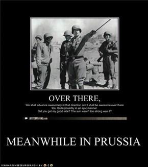 In Prussia.....