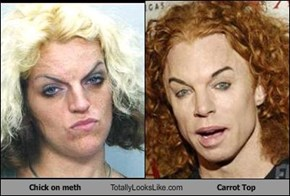 TLL Classics: Chick On Meth Totally Looks Like Carrot Top