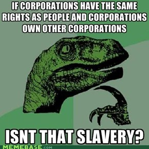 Philosoraptor: Slave to the Man