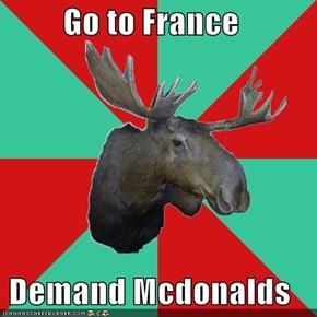 Go to France  Demand Mcdonalds