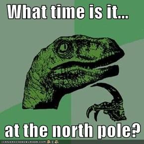 Philosraptor: It's Always O'Clock