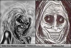 Eddie (Iron Maiden's Mascot) Totally Looks Like Shadowlurker