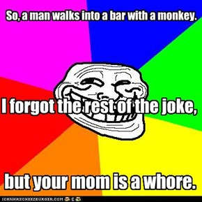 So, a man walks into a bar with a monkey.