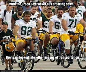 With the Green Bay Packer bus breaking down...