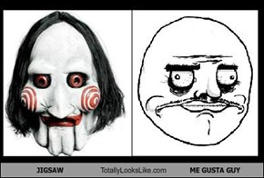 JIGSAW Totally Looks Like ME GUSTA GUY