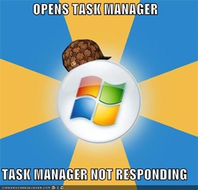Scumbag Windows: